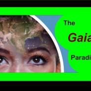 "The ""Gaia Paradigm"" – What it is and Why it matters"